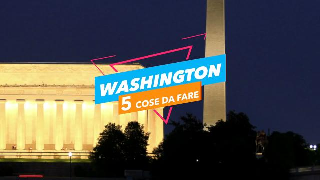 5 cose da fare a: washington video virgilio